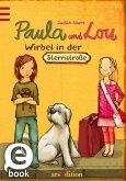 Wirbel in der Sternstraße / Paula und Lou Bd.1 (eBook, ePUB)