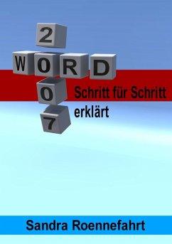 Word 2007 + 2003 - Schritt für Schritt erklärt (eBook, ePUB) - Roennefahrt, Sandra