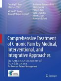 Comprehensive Treatment of Chronic Pain by Medical, Interventional, and Integrative Approaches (eBook, PDF)