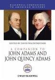 A Companion to John Adams and John Quincy Adams (eBook, ePUB)
