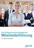 10 Regeln der psychologischen Mitarbeiterführung (eBook, ePUB)