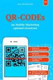 QR-CODEs im Mobile Marketing optimal einsetzen (eBook, ePUB)