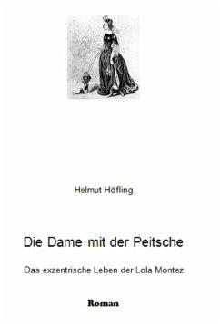 Die Dame mit der Peitsche (eBook, ePUB) - Höfling, Helmut