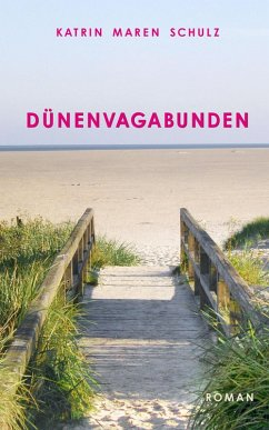 Dünenvagabunden (eBook, ePUB) - Schulz, Katrin Maren