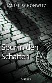 Spur in den Schatten (eBook, ePUB)