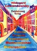 Familie - Freunde - Frohnaturen - Muntermacher - Widersacher (eBook, PDF)
