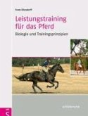 Leistungstraining für das Pferd (eBook, PDF)