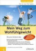 Mein Weg zum Wohlfühlgewicht (eBook, PDF) - Faulstich, Peter
