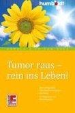 Tumor raus - rein ins Leben! (eBook, ePUB)