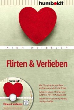 Flirten & Verlieben (eBook, ePUB) - Deißler, Nina