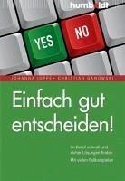 Einfach gut entscheiden! (eBook, PDF)