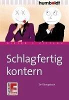 Schlagfertig kontern (eBook, ePUB) - Zittlau, Dieter J.