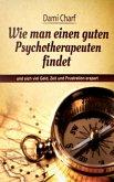Wie man einen guten Psychotherapeuten findet (eBook, ePUB)