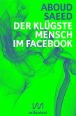 Der klügste Mensch im Facebook (eBook, ePUB)