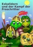 Exkalidorn und der Kampf der Froschritter (eBook, ePUB)