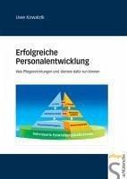 Erfolgreiche Personalentwicklung (eBook, PDF) - Kowalzik, Uwe