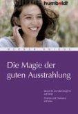 Die Magie der guten Ausstrahlung (eBook, PDF)