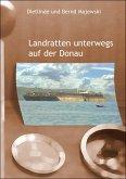 Landratten unterwegs auf der Donau (eBook, ePUB)