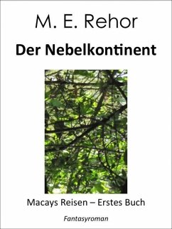 Der Nebelkontinent (eBook, ePUB) - Rehor, Manfred