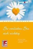 So verlieben Sie sich richtig (eBook, ePUB) - Deißler, Nina