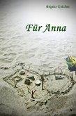 Für Anna (eBook, ePUB)