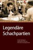 Legendäre Schachpartien (eBook, PDF)