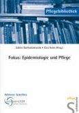 Fokus: Epidemiologie und Pflege (eBook, PDF)