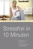 Stressfrei in 10 Minuten (eBook, PDF)