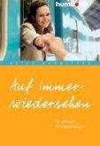 Auf Immerwiedersehen (eBook, PDF)
