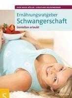 Ernährungsratgeber Schwangerschaft (eBook, PDF) - Müller, Sven-David; Weißenberger, Christiane