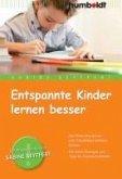 Entspannte Kinder lernen besser (eBook, PDF)