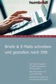 Briefe & E-Mails schreiben und gestalten nach DIN (eBook, PDF)