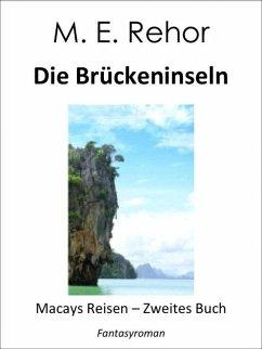 Die Brückeninseln (eBook, ePUB) - Rehor, Manfred