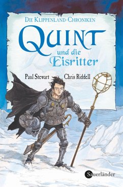 Die Klippenland-Chroniken 08. Quint und die Eisritter - Stewart, Paul