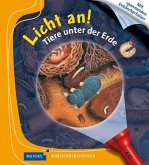 Tiere unter der Erde / Licht an! Bd.2