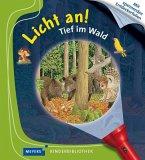 Tief im Wald / Licht an! Bd.21
