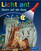 Sturm auf die Burg / Licht an! Bd.6