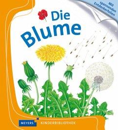 Die Blume / Meyers Kinderbibliothek Bd.10