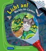 Nachts im Garten / Licht an! Bd.24