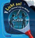 Am Himmel und im Weltall / Licht an! Bd.8