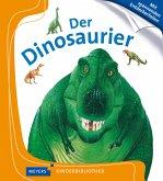 Der Dinosaurier / Meyers Kinderbibliothek Bd.24