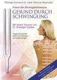 Praxis-Set Stimmgabeltherapie: Gesund durch Schwingung (m. Therapeuten-Stimmgabel)