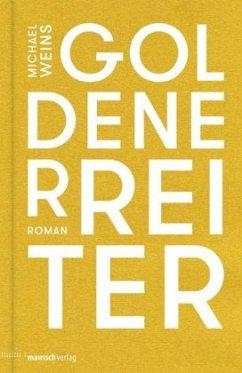 Goldener Reiter - Weins, Michael