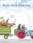 Bauer Beck fährt weg