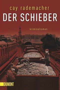 Der Schieber / Oberinspektor Stave Bd.2 - Rademacher, Cay