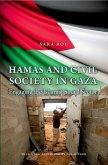 Hamas and Civil Society in Gaza: Engaging the Islamist Social Sector