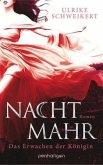 Das Erwachen der Königin / Nachtmahr Trilogie Bd.1