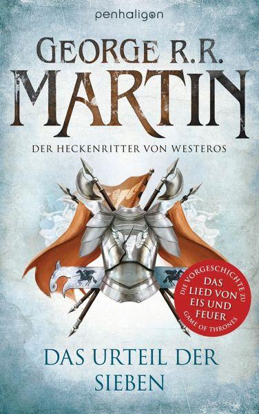 Der Heckenritter von Westeros / Das Urteil der Sieben Bd.1 - Martin, George R. R.