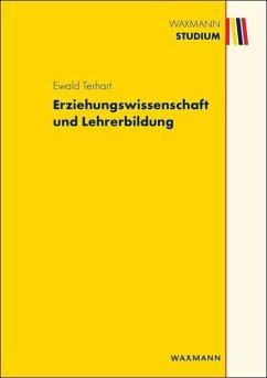 Erziehungswissenschaft und Lehrerbildung (eBook, PDF) - Terhart, Ewald