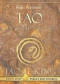 Tao - Die Weisheit des Laotse